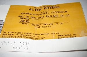 Min biljett till Alter Bridge, Fryshuset, Stockholm (2008-12-10)