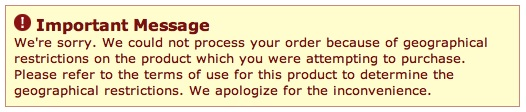 Amazon.co.uk says -- Important Message. We're sorry. We could not process your order because of geographical restrictions on the product which you were attempting to purchase. Please refer to the terms of use for this product to determine the geographical restrictions. We apologize for the inconvenience.
